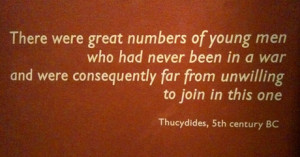 Quote from the Imperial War Musuem, London . In the corridor leading ...