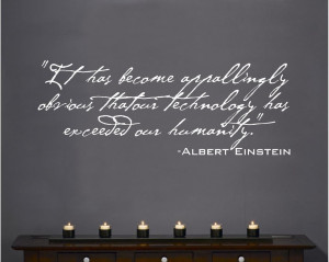 ... Wall-Decal-Art-Saying-Decor-Einstein-Technology-has-Exceeded-Humanity