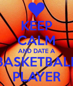 keep-calm-and-date-a-basketball-player-259.png
