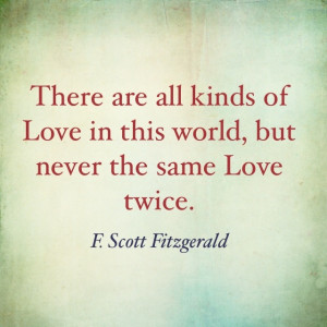 More people need to learn this. Fitzgerald Quote on Love