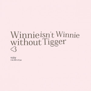 famous winnie the pooh quotes tigger quotes pooh and tigger quotes