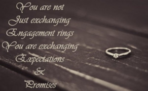 Message for an engagement card: You are not just exchanging engagement ...