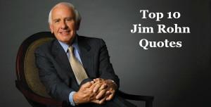 Top 10 Jim Rohn Quotes