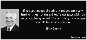 ... back to being normal. The only thing that changes your life forever is