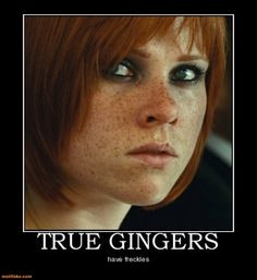 TRUE GINGERS. Freckles everywhere. More