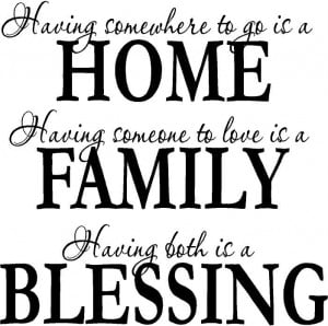 Having-Somewhere-to-Go-is-a-Home-Quote-Family-Love