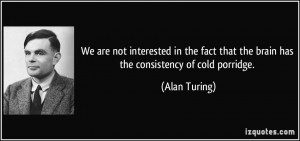 More Alan Turing Quotes