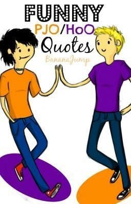 Funny PJO/HoO Quotes