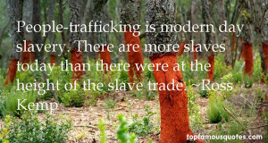 Top Quotes About Modern Day Slavery