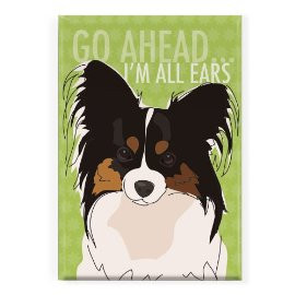 ... Ears - Pop Doggie Refrigerator Magnets with Funny Sayings, Papillon