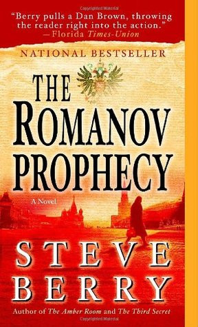 "Start by marking ""The Romanov Prophecy"" as Want to Read:"