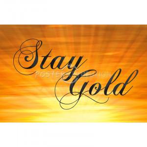 Stay Gold Ponyboy Print Poster - 19x13