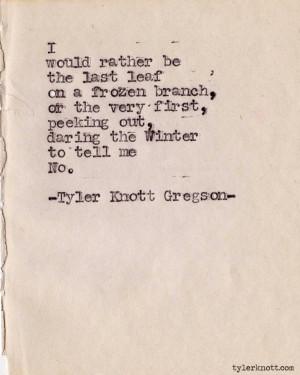 Typewriter Series #343 by Tyler Knott Gregson