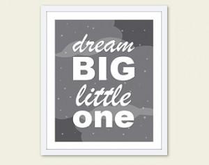 Dream Big Little One - Nursery Typo graphy Digital Print - Baby Boy ...