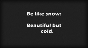 beautiful, cold, emo, happy, love, lyrics, quotes, sad, smile, snow