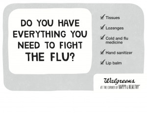 ... these signs in its 8,000 stores in light of the flu epidemic