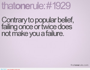 ... , Failing Once Or Twice Does Not Make You A Failure - Belief Quote