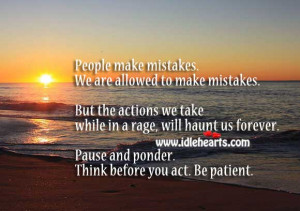Actions Will Hunt Forever. So Think Before You Act.