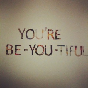 You Re Beautiful Quotes For Girls