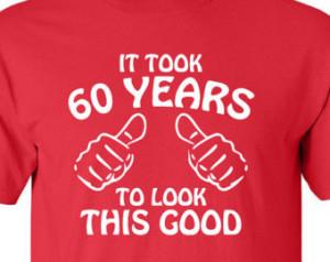 ... Shirt, compleanno, 30 °, 40 °, 50 ° divertente girando 60, 1954
