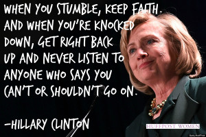 When you stumble, keep faith. And when you're knocked down, get ...