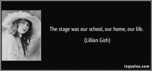 More Lillian Gish Quotes