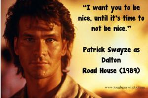 Patrick Swayze as Dalton – Road House (1989)