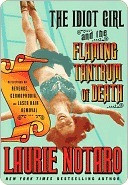 Keith's Reviews > The Idiot Girl and the Flaming Tantrum of Death ...