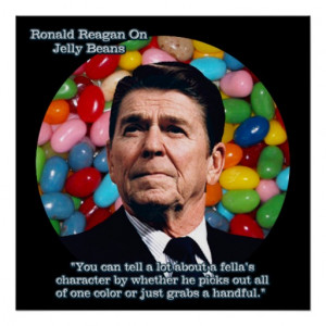 Ronald Reagan & His Famous Jelly Bean Quote Poster
