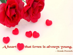 ... nicely quotes , lovely quotes,a heart love that lovers is always young