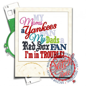 Sayings (4332) Mom Yankees Dad Red Sox Trouble5x7 £1.90p
