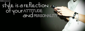 Style Is A Reflection Of Your Attitude And Personality Used: 347 times