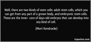 Embryonic Stem Cell Research quote #2