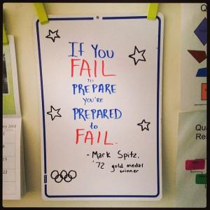 If you fail to prepare you're prepared to fail.