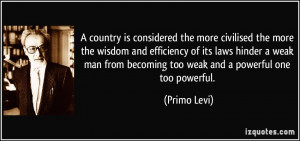 country is considered the more civilised the more the wisdom and ...