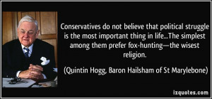 Conservatives do not believe that political struggle is the most ...