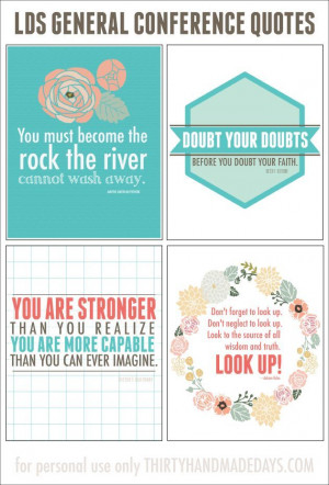 Inspiring printable quotes from LDS General Conference from www ...