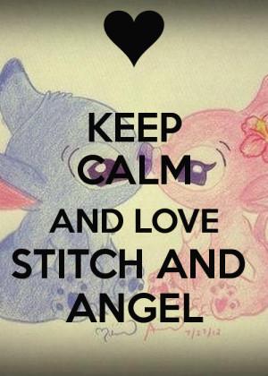 KEEP CALM AND LOVE STITCH AND ANGEL