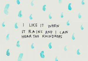 ... Place, Rain Quotes, Lots Of Windows, Love Rain, Rainy Days, Rain Drop