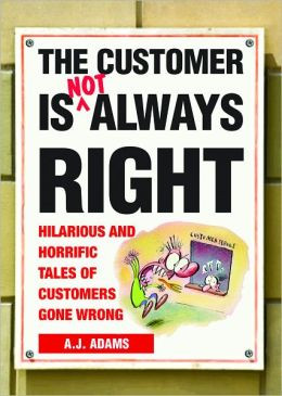 quotes quote counterquote the customer is always a right b