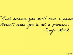 ... because you don't have a prince doesn't mean you're not a princess