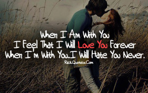 Love You Quotes   Hate You Never Love You Quotes   Hate You Never