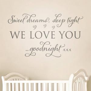 Sleep Tight Love Quotes 'sweet dreams, sleep tight'