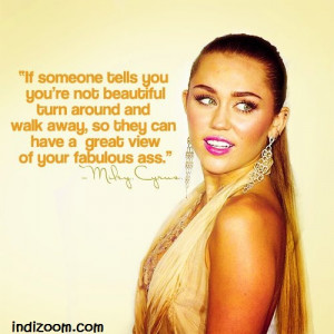 Labels: Miley Cyrus Quotes , Quotes and Thoughts
