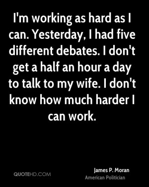 James P. Moran Wife Quotes