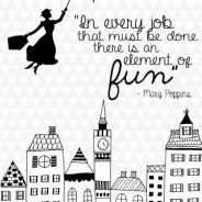 Love this Mary Poppins quote for my office.