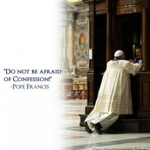 Pope Francis quotes. Confession. Sacrament of Reconciliation ...