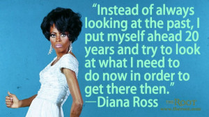 Quote of the Day: Diana Ross on the Future