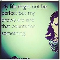 ... Arched Eyebrows, Eyebrows Quotes, Eyebrows Design, Perfect Eyebrows