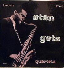 Stan Getz Quartets Prestige